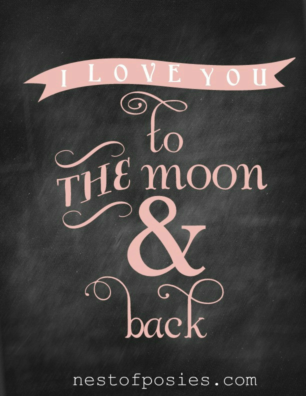 to-the-moon-and-back-chalkboard-printable-via-nest-of-posies-in-pink