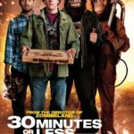 Filmtip: 30 Minutes or Less