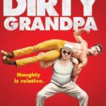 Filmtip: Dirty Grandpa