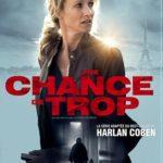 Netflix Serie: Une Chance de Trop (No Second Chance)