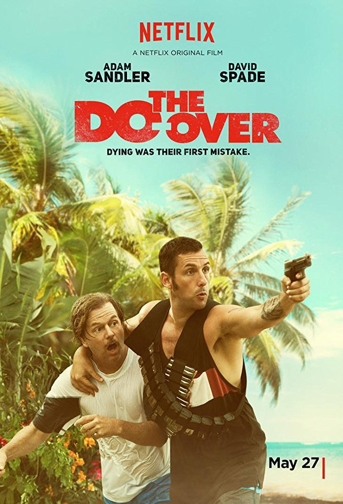 Film: The Do-Over (2016)